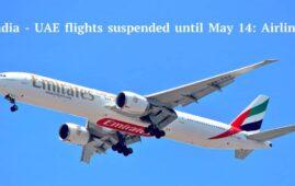 India UAE flight suspension until may 14, 2021